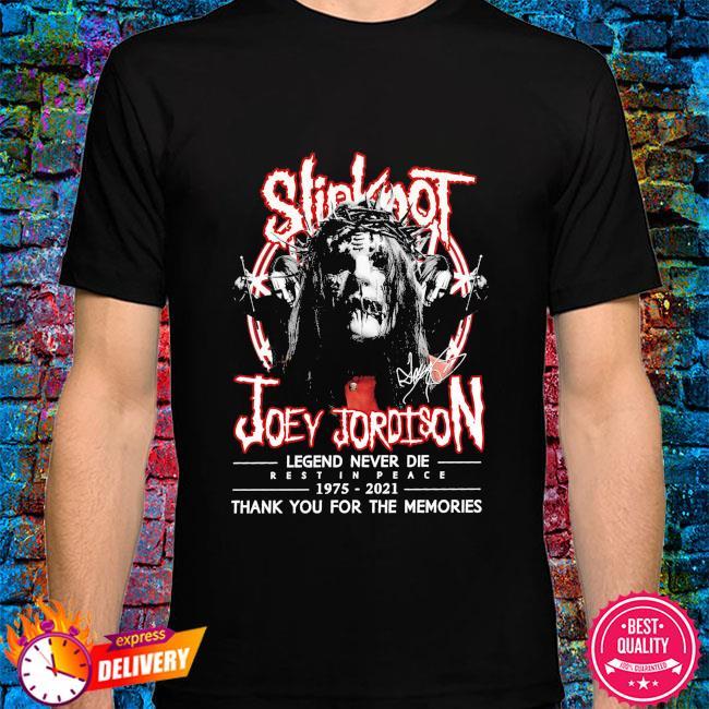 Slipknot Joey Jordison legend 1975 2021 thank you for the memories signatures shirt
