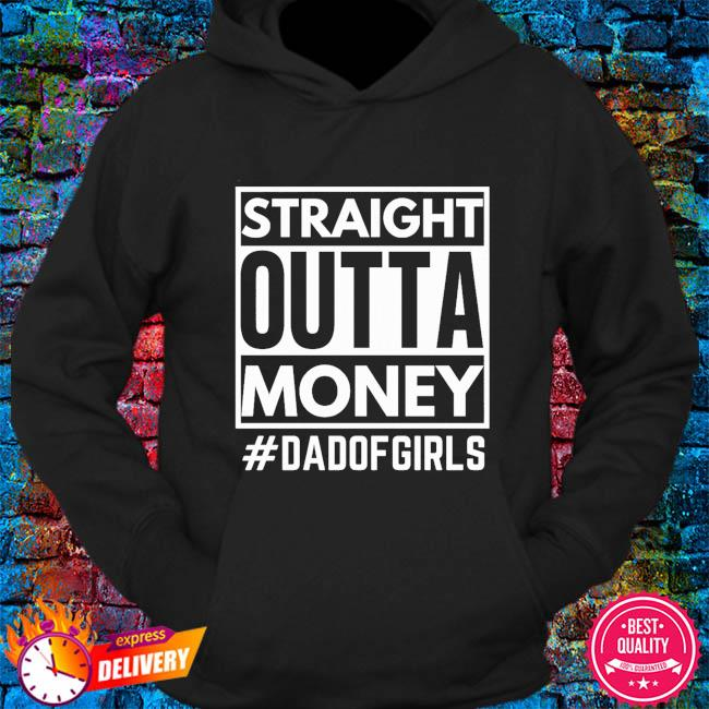 Straight Outta money #dsadof girls s hoodie