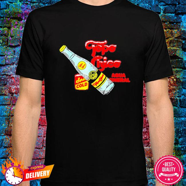 Topo chico lime bottled waters shirt